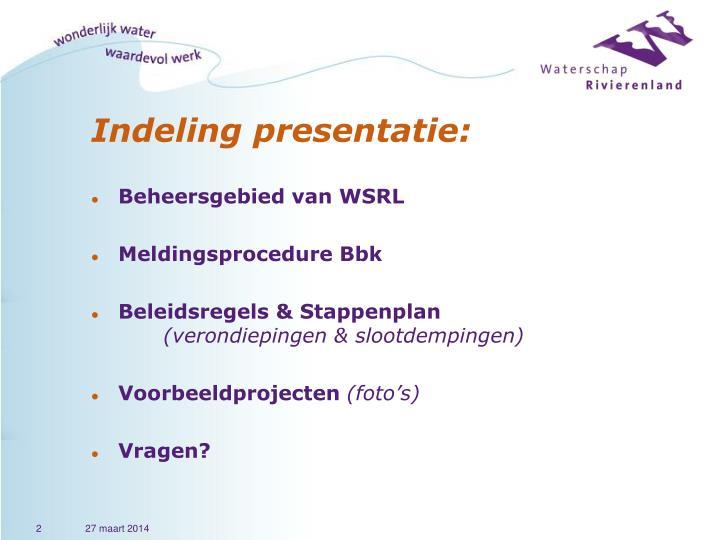 Indeling presentatie: