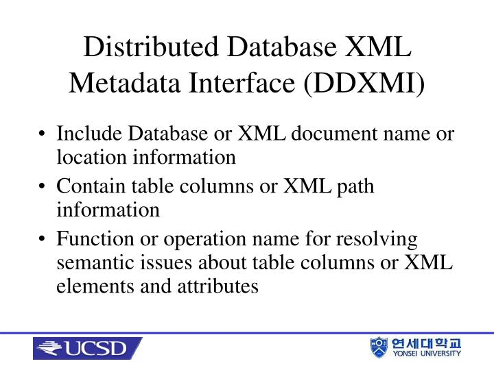 Include Database or XML document name or location information