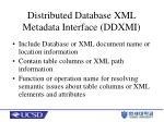 distributed database xml metadata interface ddxmi