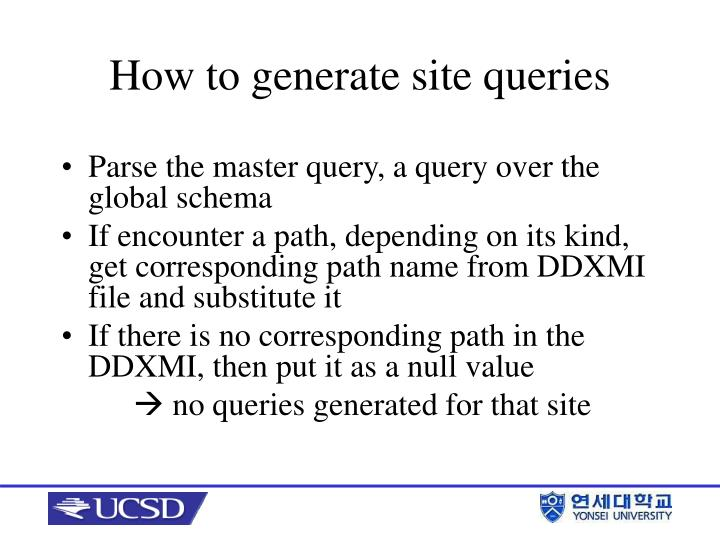 Parse the master query, a query over the global schema