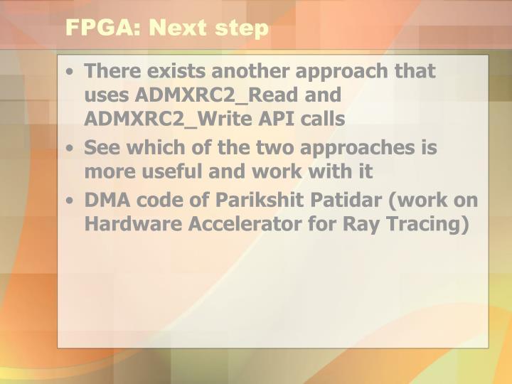 FPGA: Next step