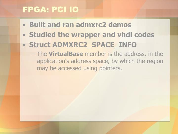 FPGA: PCI IO
