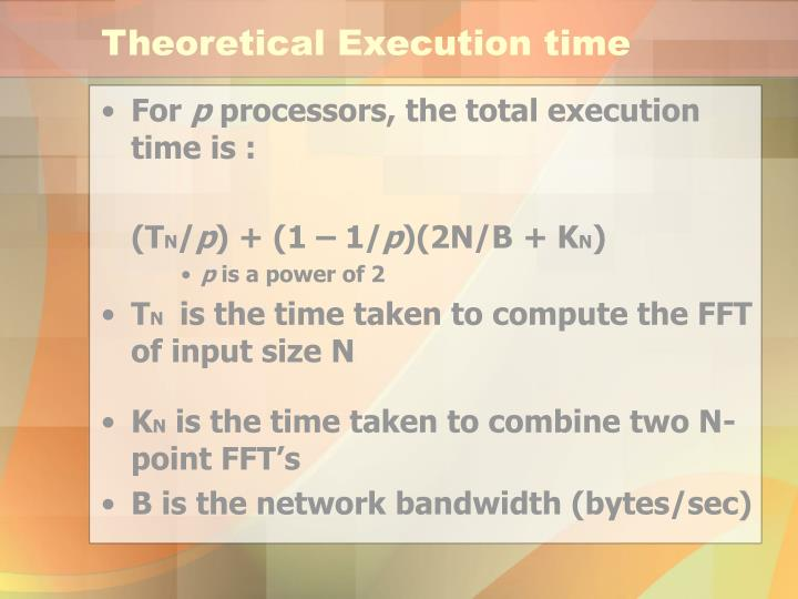 Theoretical Execution time