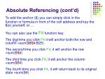 absolute referencing cont d