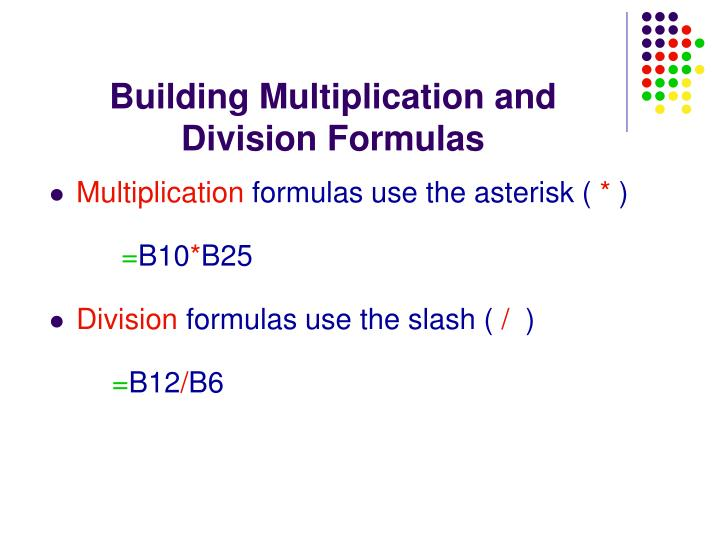 Building Multiplication and Division Formulas
