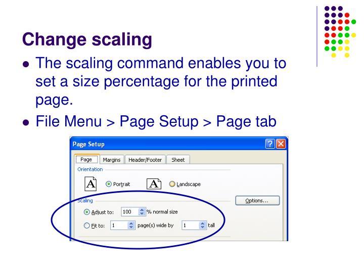 Change scaling