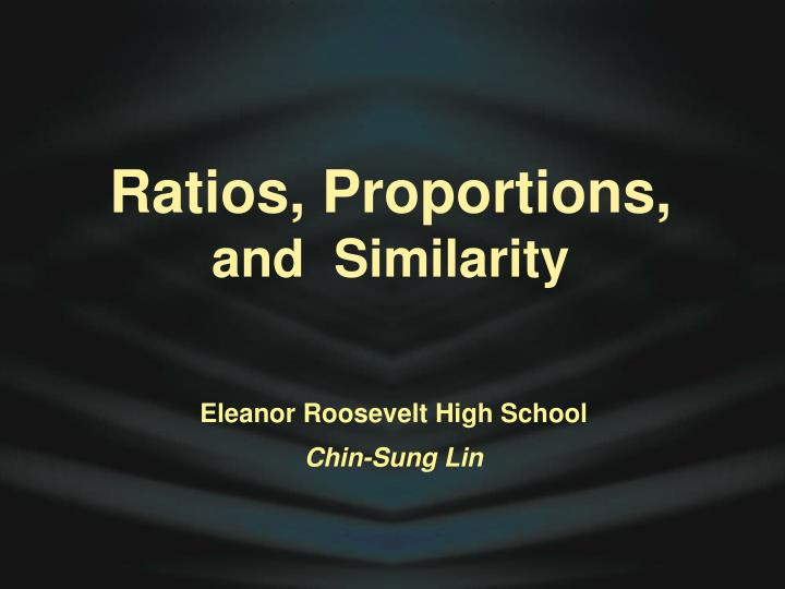 Ratios proportions and similarity