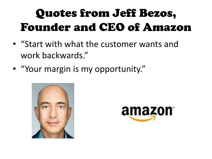 Quotes from Jeff Bezos, Founder and CEO of Amazon