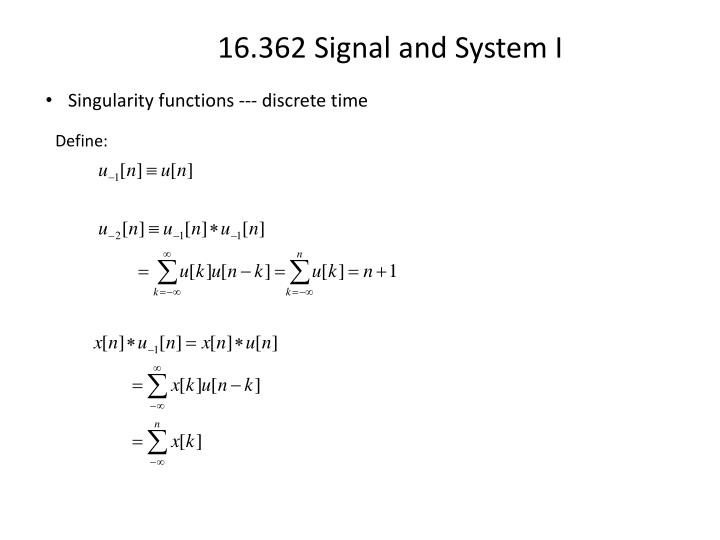 Singularity functions --- discrete time