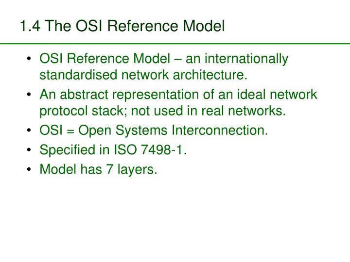 1.4 The OSI Reference Model