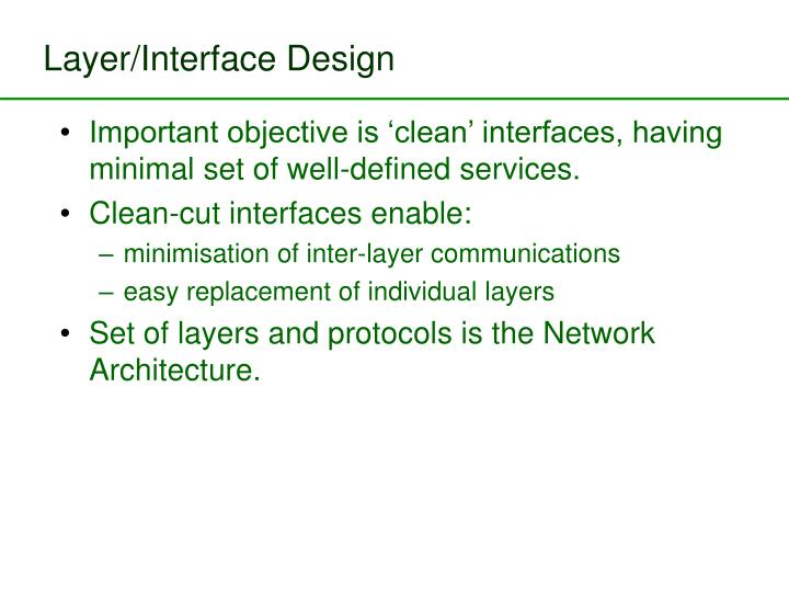 Layer/Interface Design