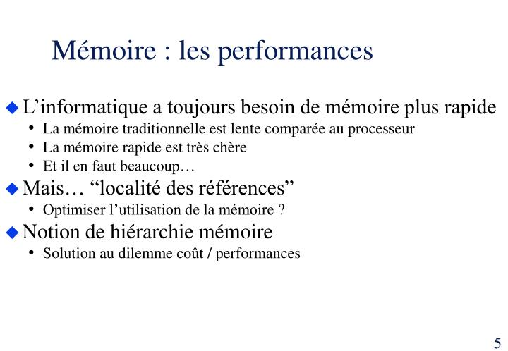Mémoire : les performances