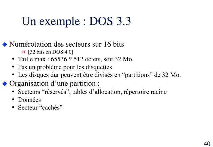 Un exemple : DOS 3.3
