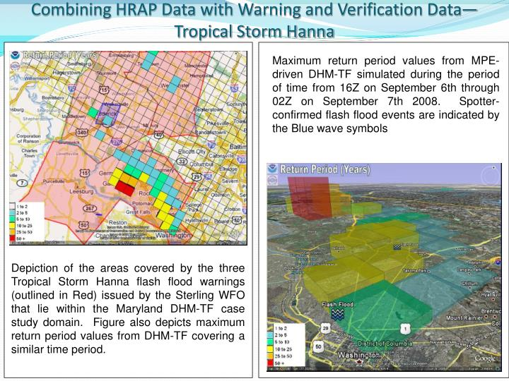 Combining HRAP Data with Warning and Verification Data—Tropical Storm Hanna