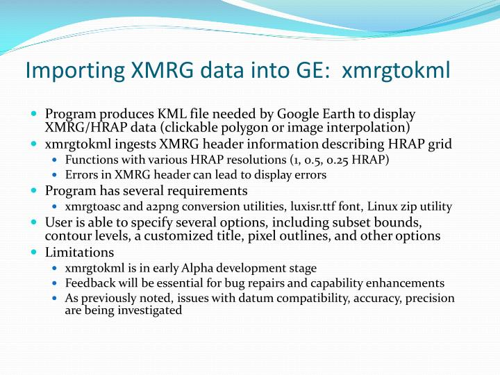 Importing XMRG data into GE:  xmrgtokml