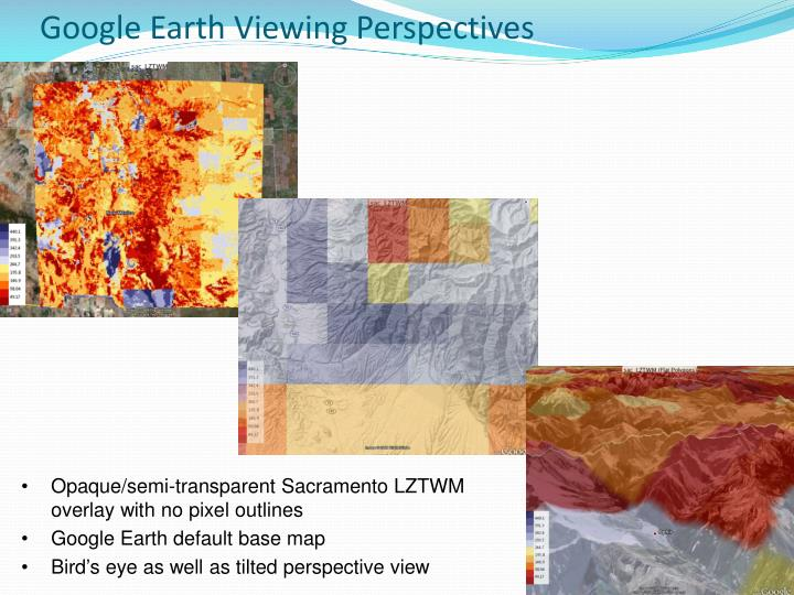 Google Earth Viewing Perspectives