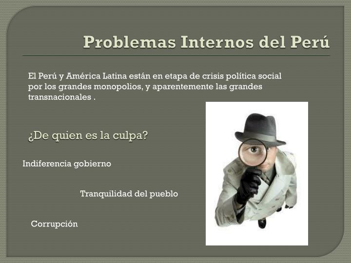 Problemas Internos del Perú