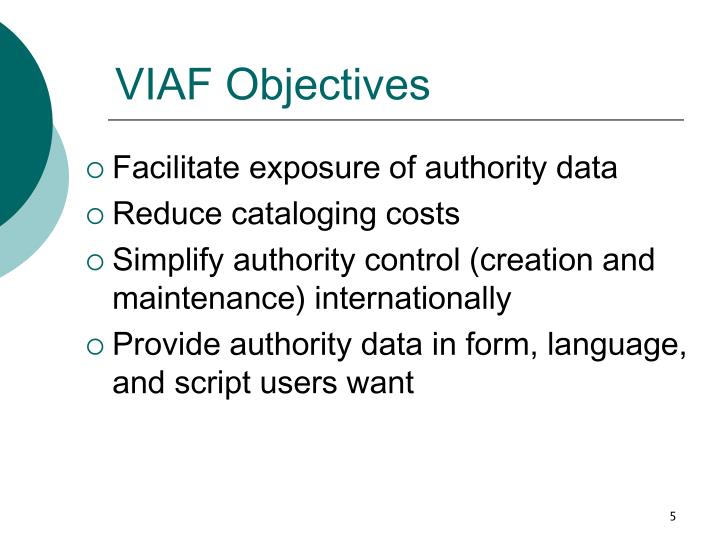 VIAF Objectives
