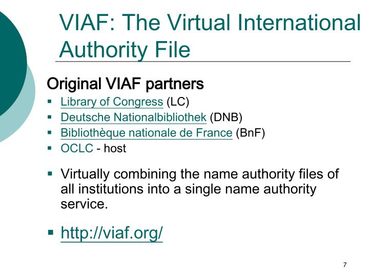 VIAF: The Virtual International Authority File