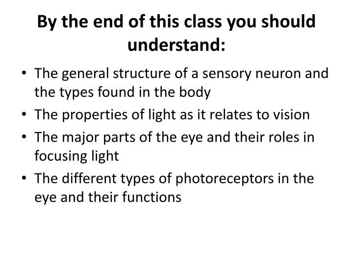 By the end of this class you should understand: