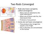two rods converged