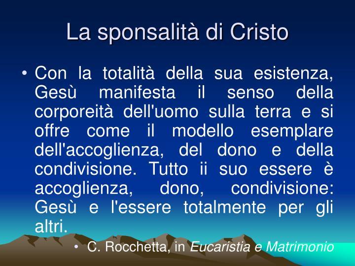 La sponsalità di Cristo