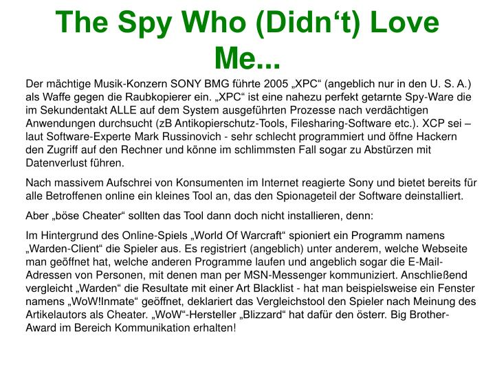 The Spy Who (Didn't) Love Me...