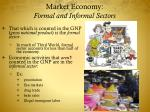 market economy formal and informal sectors