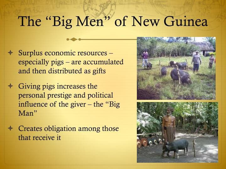 "The ""Big Men"" of New Guinea"
