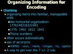 organizing information for encoding