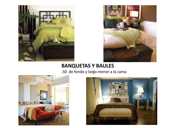 BANQUETAS Y BAULES