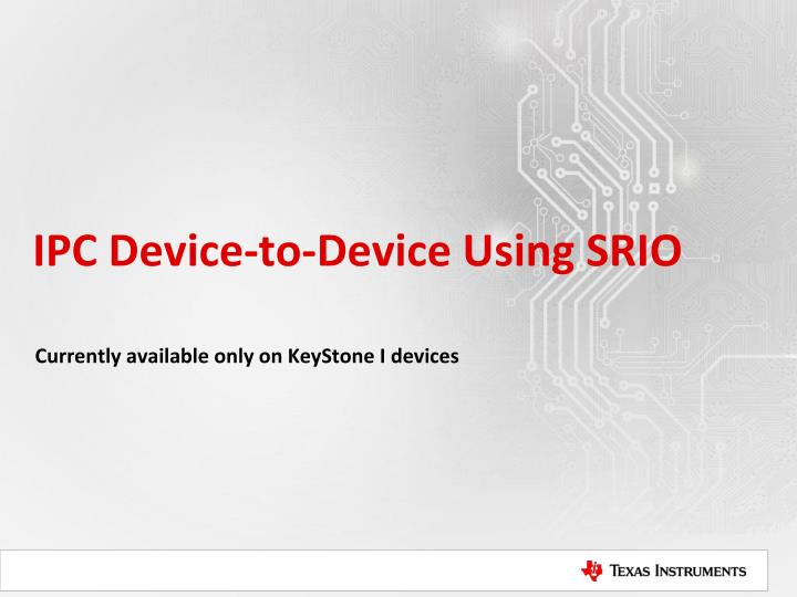 IPC Device-to-Device Using SRIO