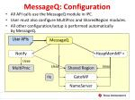 messageq configuration