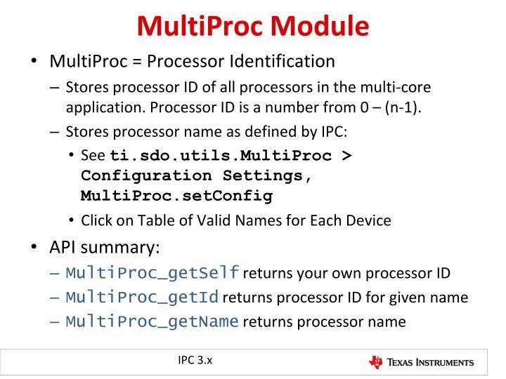 MultiProc Module