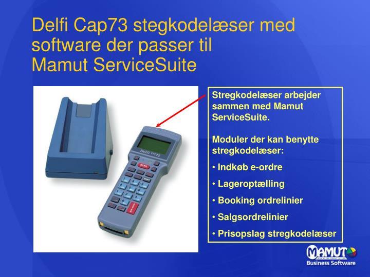 Delfi Cap73 stegkodelæser med software der passer til