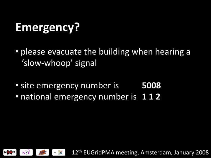 Emergency?