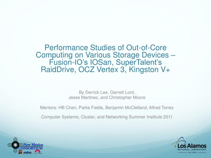 Performance Studies of Out-of-Core Computing on Various Storage Devices –