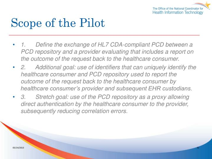 Scope of the Pilot