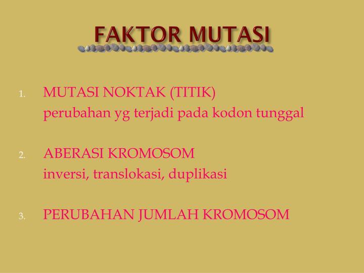 FAKTOR MUTASI