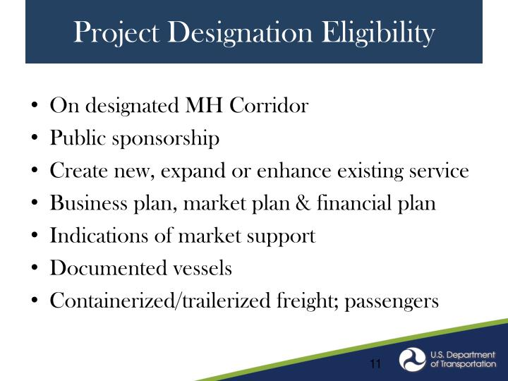 Project Designation Eligibility