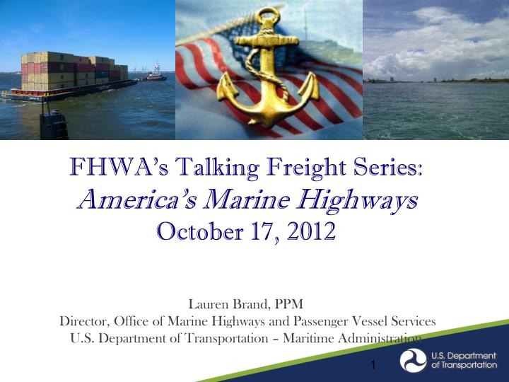 FHWA's Talking Freight Series: