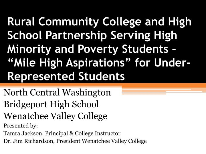 Rural Community College and High School Partnership Serving High Minority and Poverty Students  ...