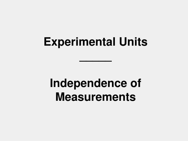 Experimental Units