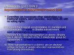 answering question 3 representation at subcatchment council level