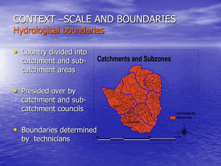 Context scale and boundaries hydrological boundaries