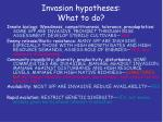 invasion hypotheses what to do1