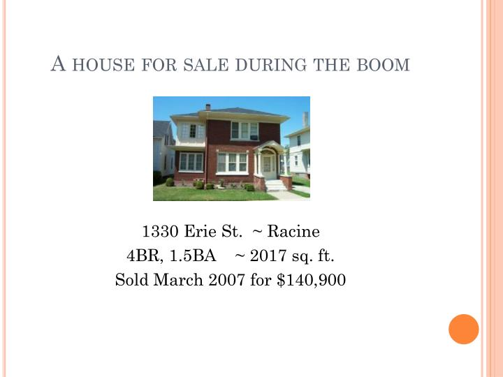 A house for sale during the boom