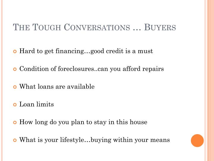 The Tough Conversations … Buyers