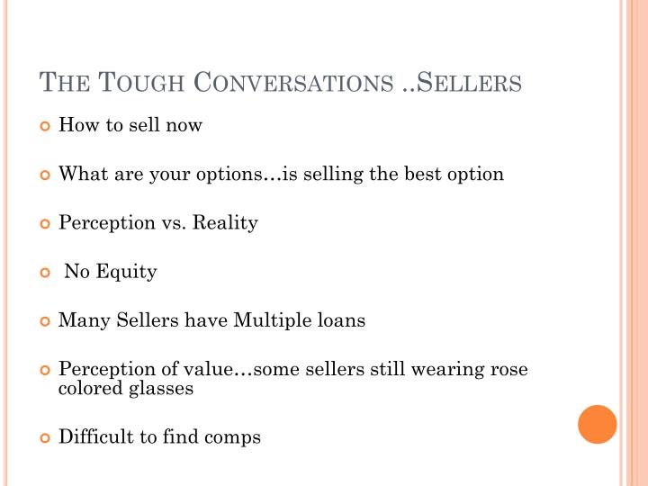 The Tough Conversations ..Sellers