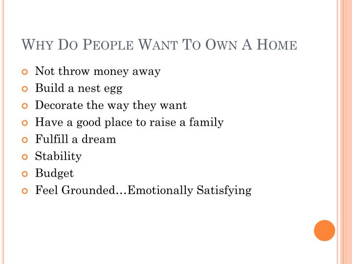 Why Do People Want To Own A Home